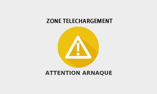 Zone téléchargement est mort: attentionauxarnaques